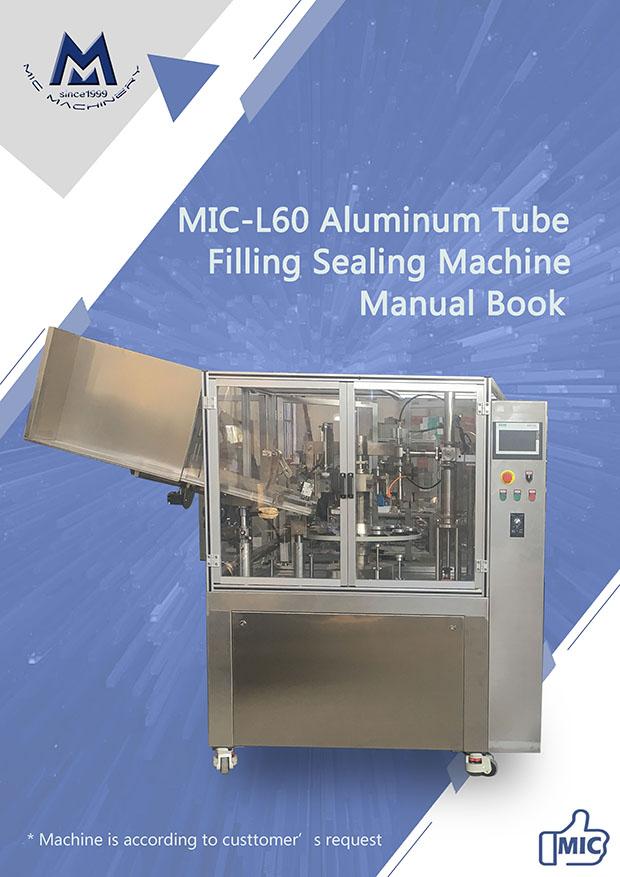 Manual Of L60 Aluminum Tube Filling Sealing Machine