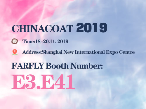 welcome to visit Farfly at Chinacoat 2019