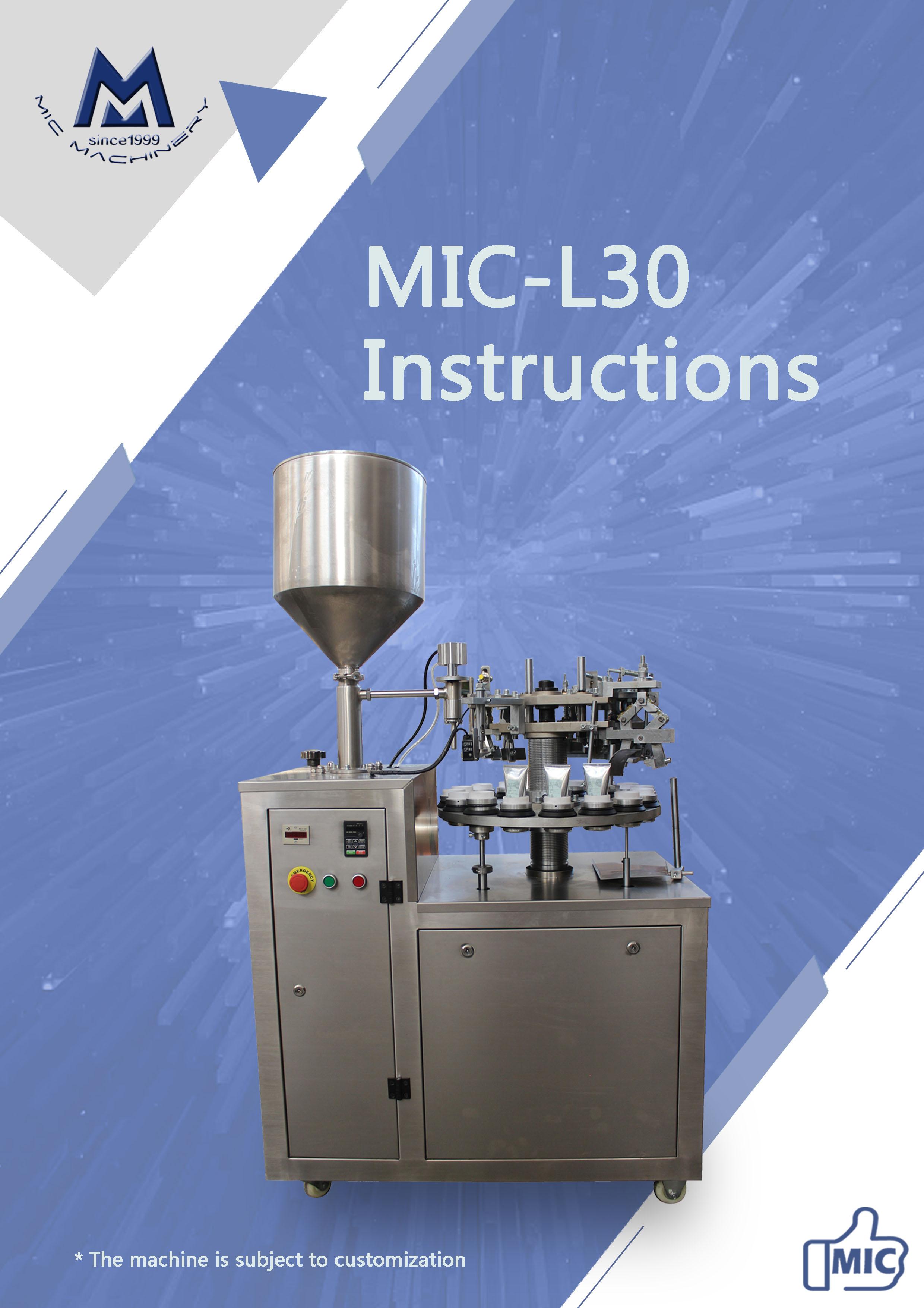 Manual of L30 glue tube filling sealing machine